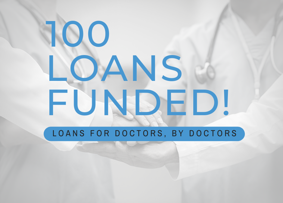100 Physician Loans Funded Through Doc2Doc Lending